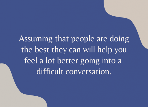 Difficult Conversations - How to overcome them